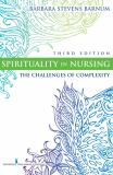 Spirituality in Nursing 3rd Edition