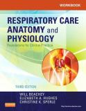 Workbook for Respiratory Care Anatomy and Physiology 3rd Edition