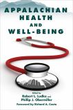 Appalachian Health and Well-Being 1st Edition