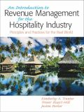 An Introduction to Revenue Management for the Hospitality Industry 1st Edition