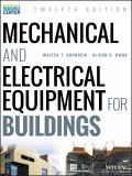 Mechanical and Electrical Equipment for Buildings 12th Edition