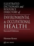 Illustrated Dictionary and Resource Directory of Environmental and Occupational Health 9781566705905