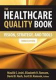 The Healthcare Quality Book 9781567935905