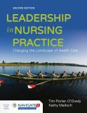 Leadership in Nursing Practice, Second Edition 2nd Edition