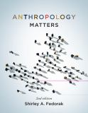Anthropology Matters, Second Edition 2nd Edition