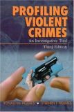 Profiling Violent Crimes 3rd Edition