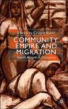 Community, Empire and Migration 9780312235956