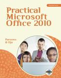 Practical Microsoft Office 2010 9780538745956