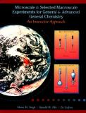 Microscale and Selected Macroscale Experiments for General and Advanced General Chemistry