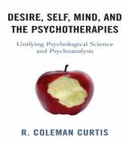 Desire, Self, Mind, and the Psychotherapies 9780765705976
