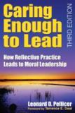 Caring Enough to Lead 3rd Edition