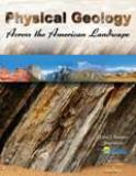Physical Geology Across the American Landscape 3rd Edition