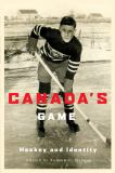 Canada's Game 9780773535985