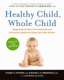 Healthy Child, Whole Child 9780061685989