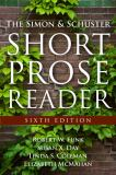 The Simon and Schuster Short Prose Reader 6th Edition