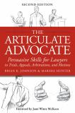 The Articulate Advocate 2nd Edition