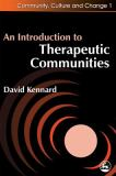 An Introduction to Therapeutic Communities 9781853026034