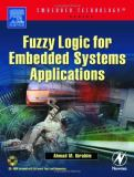 Fuzzy Logic for Embedded Systems Applications 9780750676052