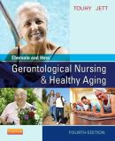 Ebersole and Hess' Gerontological Nursing and Healthy Aging 4th Edition