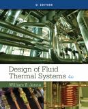 Design of Fluid Thermal Systems, SI Edition 4th Edition