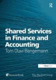 Shared Services in Finance and Accounting 9780566086076