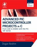 Advanced PIC Microcontroller Projects in C 9780750686112