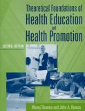 Theoretical Foundations of Health Education and Health Promotion 2nd Edition