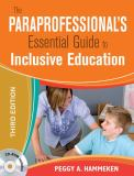 The Paraprofessional's Essential Guide to Inclusive Education 3rd Edition