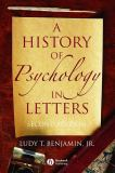 A History of Psychology in Letters 9781405126120