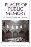 Places of Public Memory 2nd Edition