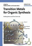 Transition Metals for Organic Synthesis 9783527306138