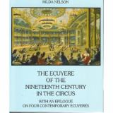 Ecuyere (Horsewomen) of the 19th century in the nineteenth century in the Circus 9780933316140