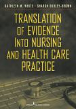 Translation of Evidence into Practice 9780826106155