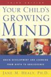 Your Child's Growing Mind 3rd Edition