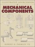Illustrated Sourcebook of Mechanical Components 9780070486171