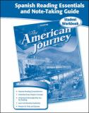 The American Journey Spanish Reading Essentials and Note-Taking Guide 9780078806186