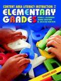 Content Area Literacy Instruction for the Elementary Grades