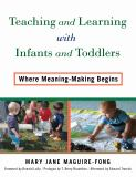 Teaching and Learning with Infants and Toddlers 9780807756195