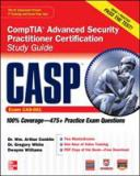 CASP CompTIA+ Advanced Security Practitioner Certification 9780071776202