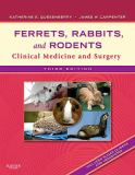 Ferrets, Rabbits, and Rodents 3rd Edition