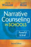 Narrative Counseling in Schools 2nd Edition