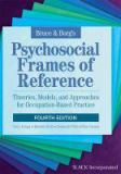 Bruce and Borg's Psychosocial Frames of Reference 4th Edition