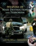 Weapons of Mass Destruction and Terrorism 2nd Edition