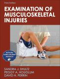 Examination of Musculoskeletal Injuries 3rd Edition