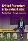Critical Encounters in Secondary English 3rd Edition