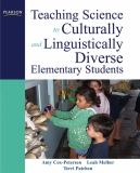 Teaching Science to Culturally and Linguistically Diverse Elementary Students 9780137146239