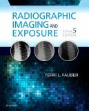 Radiographic Imaging and Exposure 9780323356244