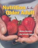 Nutrition for the Older Adult 1st Edition