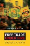 Free Trade under Fire 4th Edition