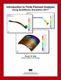 Introduction to Finite Element Analysis Using SolidWorks SImulation 2011 9781585036301